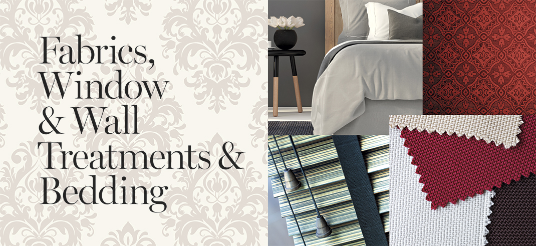 Fabrics, Window/Wall Treatments & Bedding
