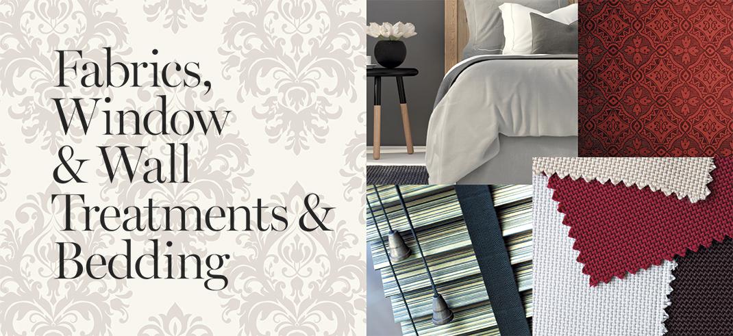 Fabrics, Window/Wall Treatments & Bedding