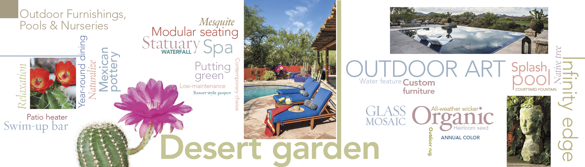Outdoor Furnishings, Pools & Nurseries